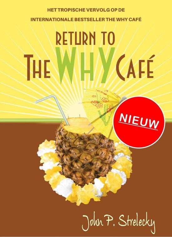 Return to the Why Café